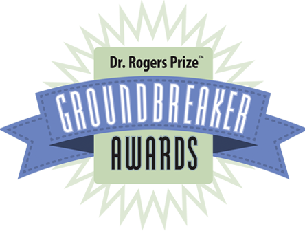 Dr. Rogers Prize Groundbreaker Awards